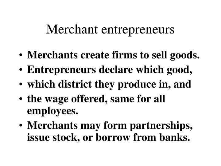 Merchant entrepreneurs