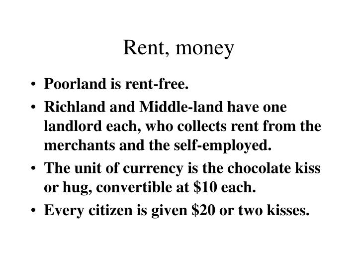 Rent, money