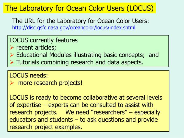The Laboratory for Ocean Color Users (LOCUS)