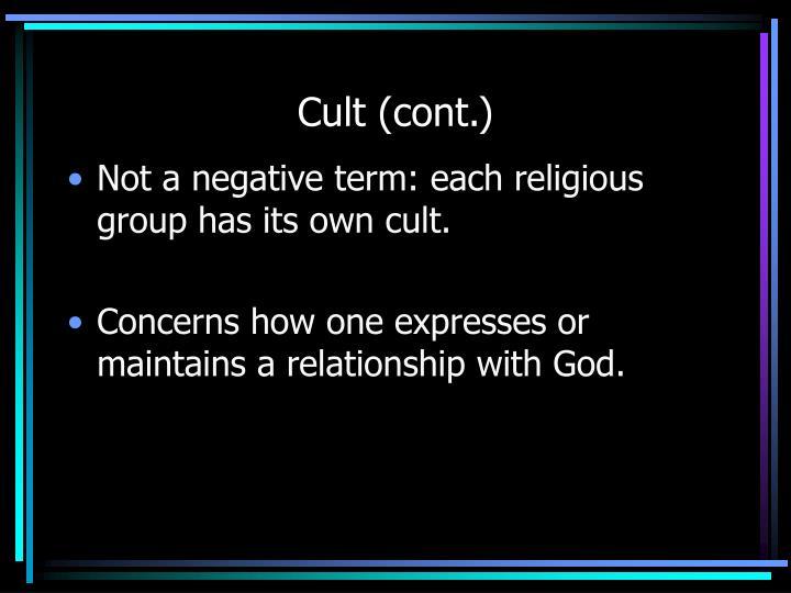 Cult (cont.)