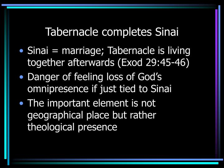Tabernacle completes Sinai