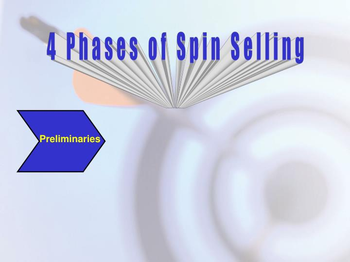 4 Phases of Spin Selling