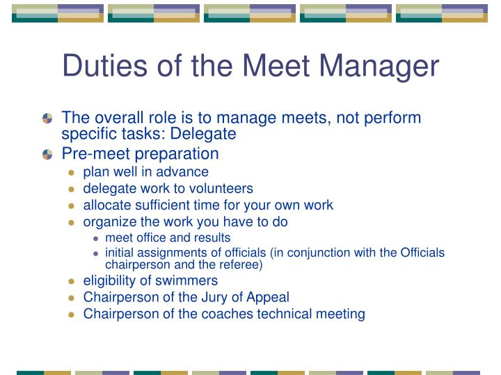 Duties of the meet manager