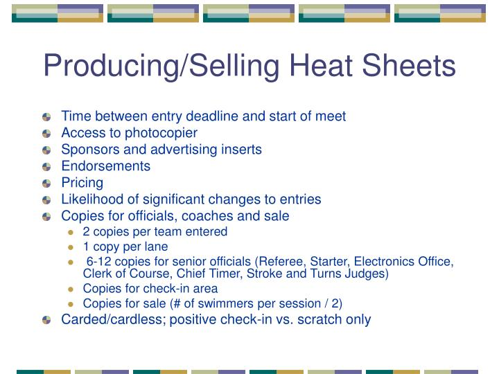 Producing/Selling Heat Sheets