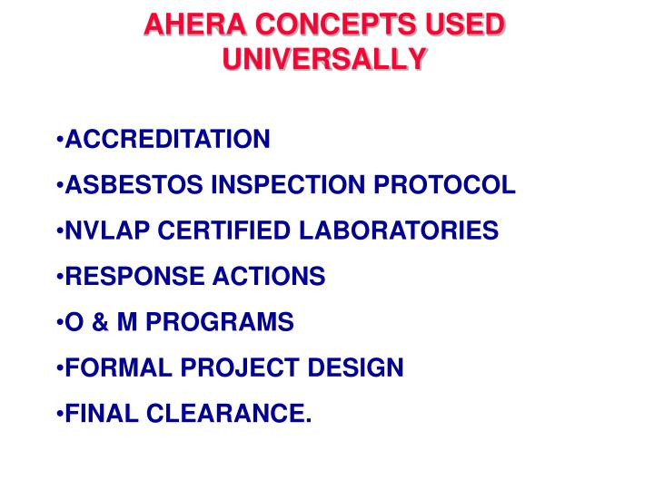 AHERA CONCEPTS USED UNIVERSALLY