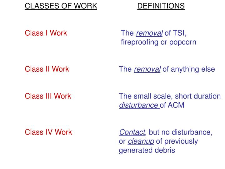 CLASSES OF WORK