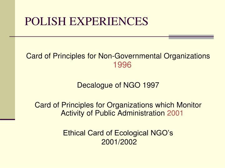 POLISH EXPERIENCES