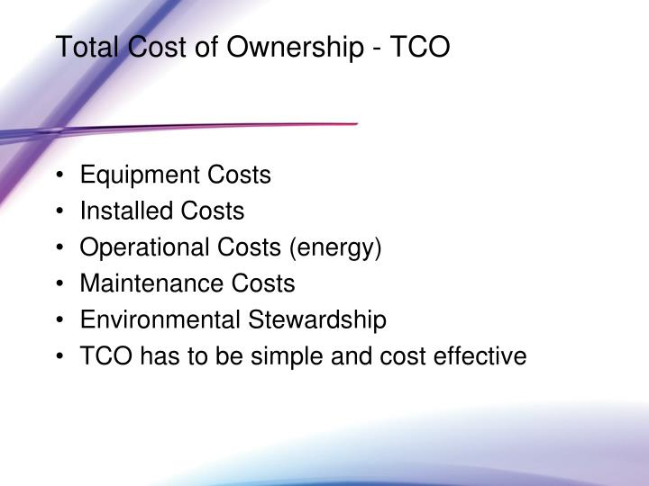 Total Cost of Ownership - TCO