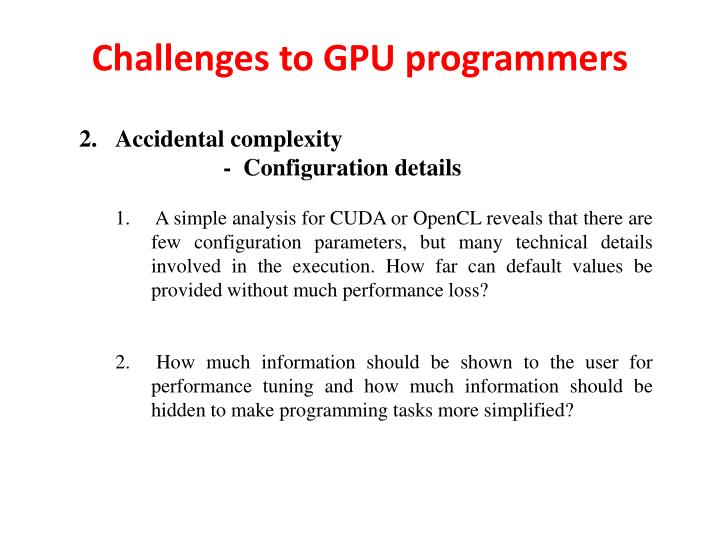 Challenges to gpu programmers1