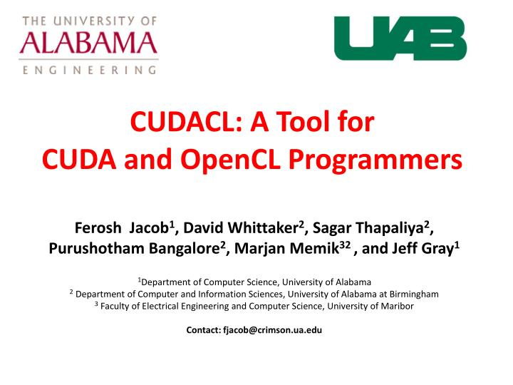 Cudacl a tool for cuda and opencl programmers