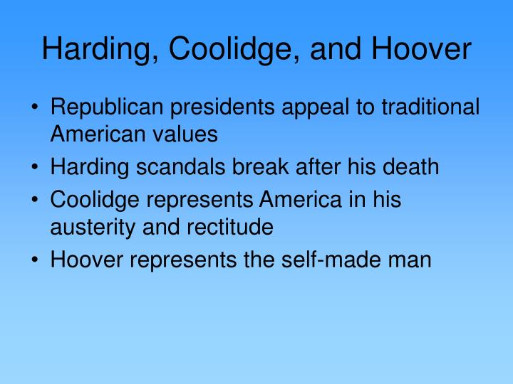 Harding, Coolidge, and Hoover