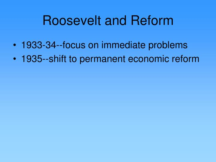 Roosevelt and Reform