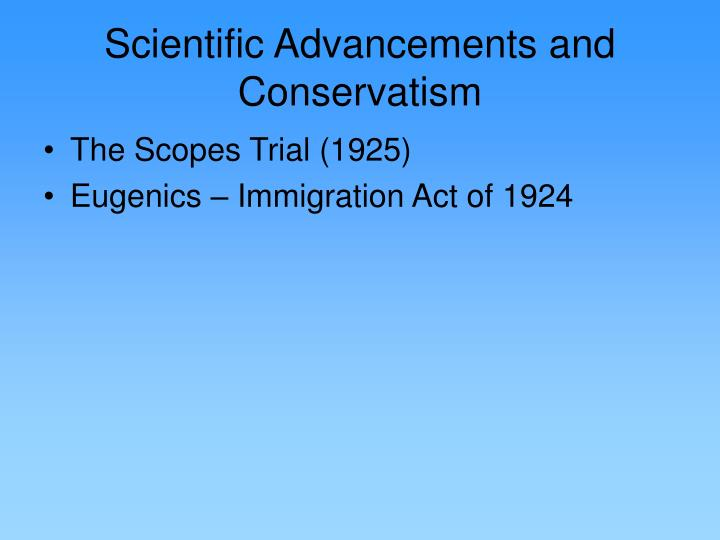Scientific Advancements and Conservatism