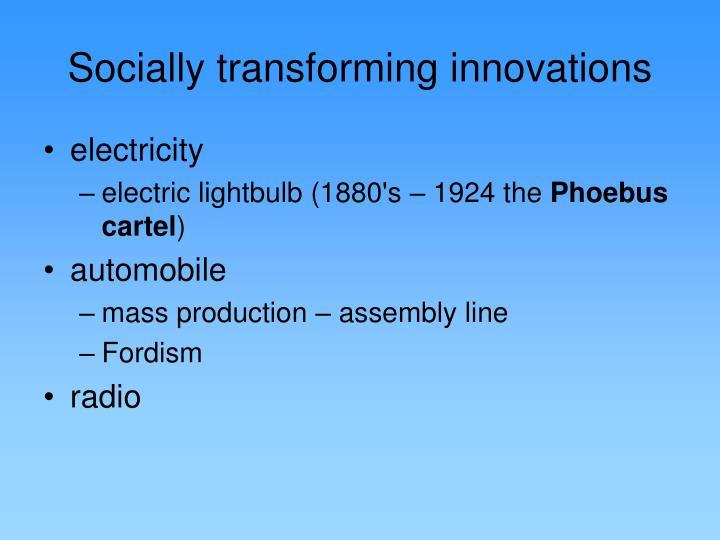 Socially transforming innovations