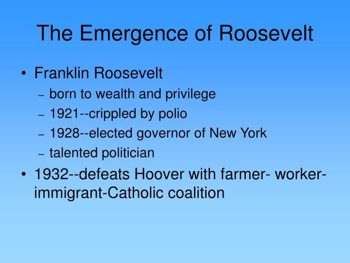The Emergence of Roosevelt