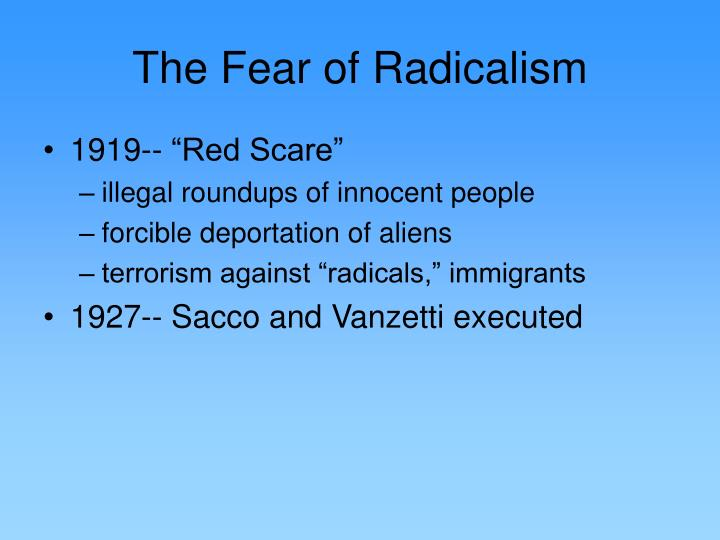 The Fear of Radicalism