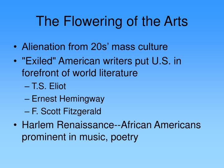 The Flowering of the Arts