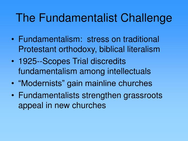 The Fundamentalist Challenge