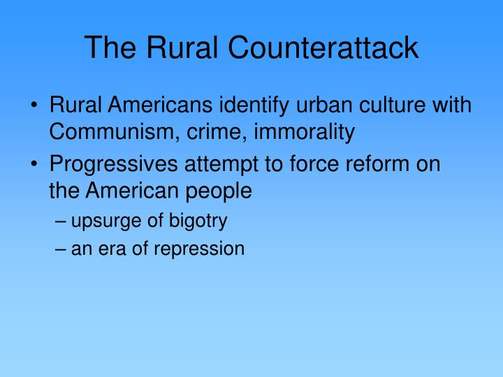 The Rural Counterattack