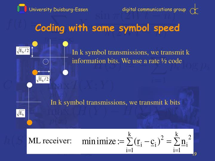 Coding with same symbol speed