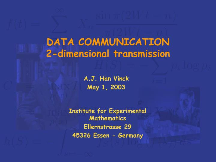 Data communication 2 dimensional transmission