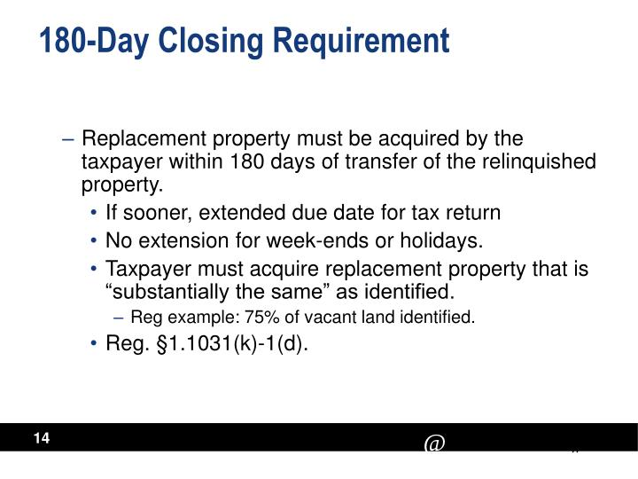 180-Day Closing Requirement
