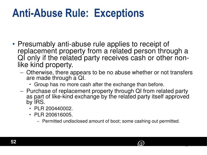 Anti-Abuse Rule:  Exceptions