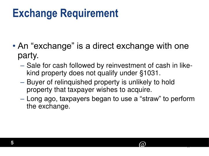 Exchange Requirement