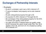 exchanges of partnership interests3