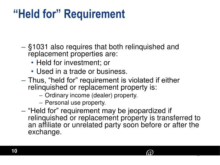 """Held for"" Requirement"