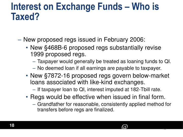 Interest on Exchange Funds – Who is Taxed?