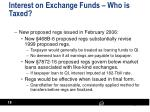 interest on exchange funds who is taxed1