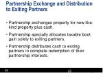 partnership exchange and distribution to exiting partners