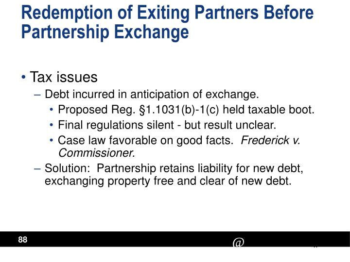 Redemption of Exiting Partners Before Partnership Exchange