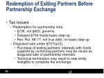 redemption of exiting partners before partnership exchange2