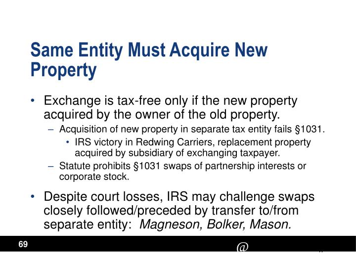 Same Entity Must Acquire New Property