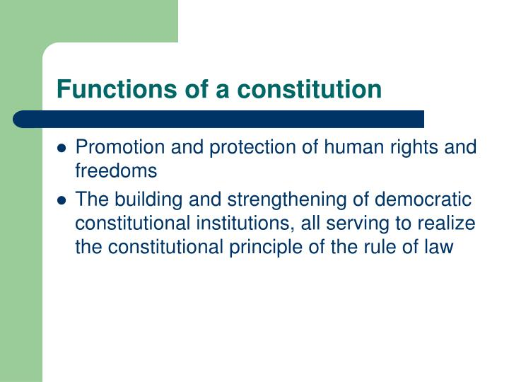 Functions of a constitution