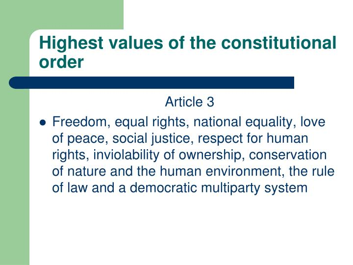 Highest values of the constitutional order