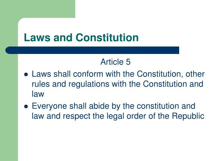 Laws and Constitution