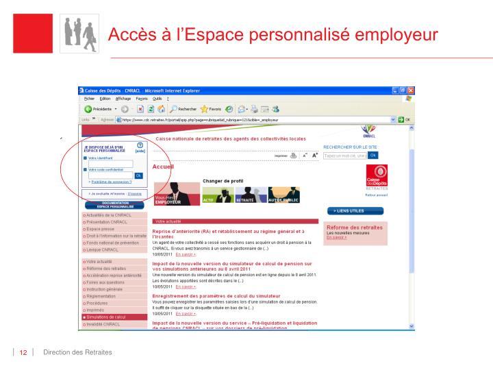 Accès à l'Espace personnalisé employeur