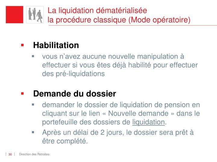 La liquidation dématérialisée