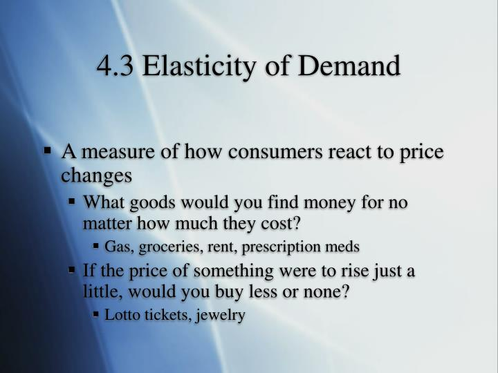 4.3 Elasticity of Demand