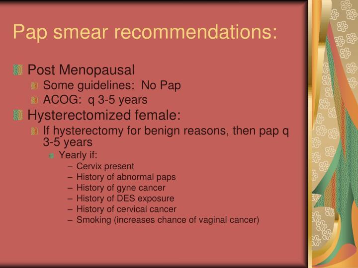Pap smear recommendations: