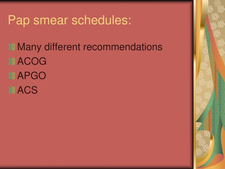 Pap smear schedules: