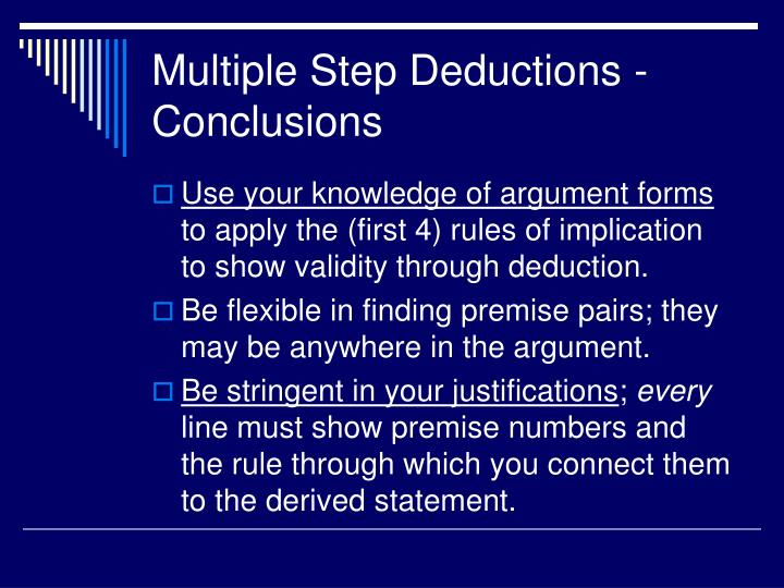 Multiple Step Deductions - Conclusions