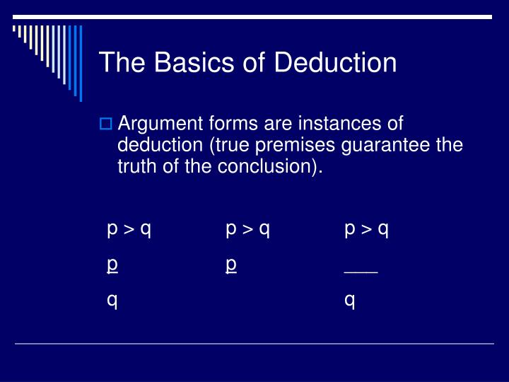 The Basics of Deduction