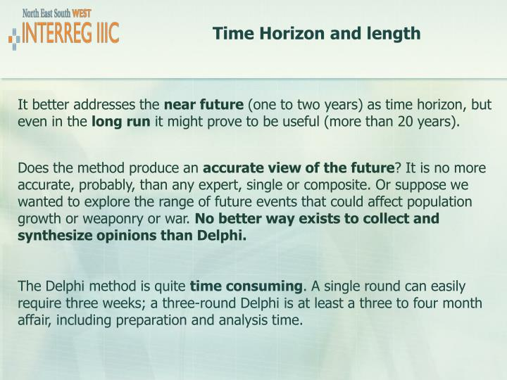 Time Horizon and length