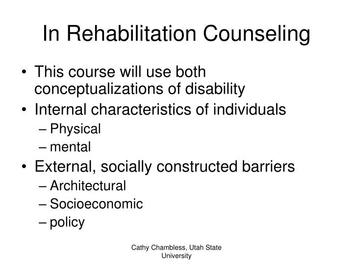 In Rehabilitation Counseling