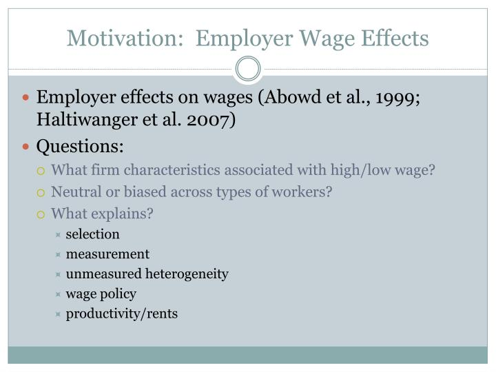 Motivation employer w age e ffects