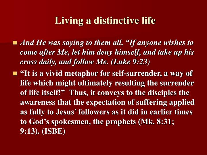 Living a distinctive life